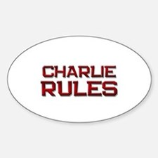 charlie rules Oval Bumper Stickers