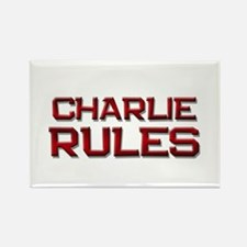 charlie rules Rectangle Magnet