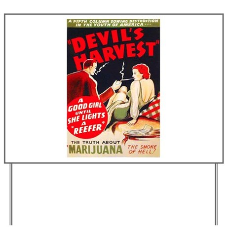 Marijuana Devil's Harvest Pot Yard Sign