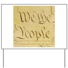 We The People I Yard Sign