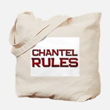chantel rules Tote Bag