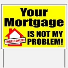 Your Mortgage Yard Sign