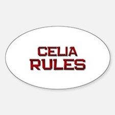 celia rules Oval Bumper Stickers