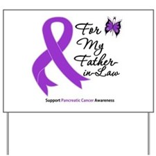 PancreaticCancer FatherInLaw Yard Sign