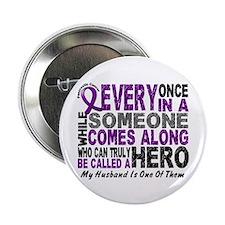 "Hero Comes Along Husband Pancreatic Cancer 2.25"" B"