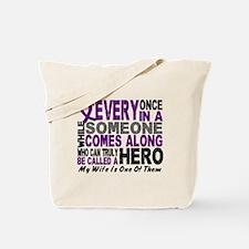 Hero Comes Along Wife Pancreatic Cancer Tote Bag