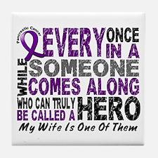 Hero Comes Along Wife Pancreatic Cancer Tile Coast