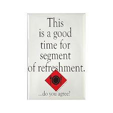 Segment of refreshment Rectangle Magnet