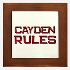 cayden rules Framed Tile