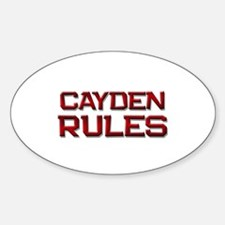 cayden rules Oval Decal