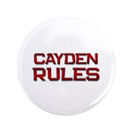 """cayden rules 3.5"""" Button"""