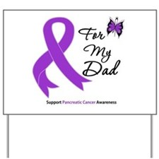 Pancreatic Cancer Dad Yard Sign