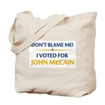 Don't Blame Me... Tote Bag