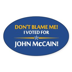 Don't Blame Me... Oval Decal