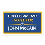 Don't Blame Me... Rectangle Sticker