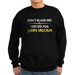 Don't Blame Me... Sweatshirt