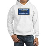 Don't Blame Me... Hooded Sweatshirt