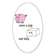 Save a Pig Eat Tofu Decal
