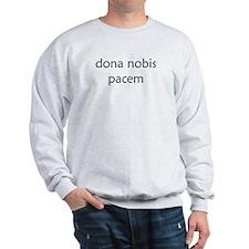 """Dona Nobis Pacem"" Sweatshirt"