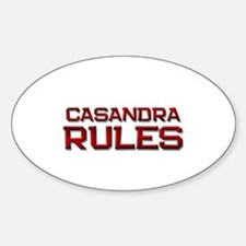 casandra rules Oval Decal