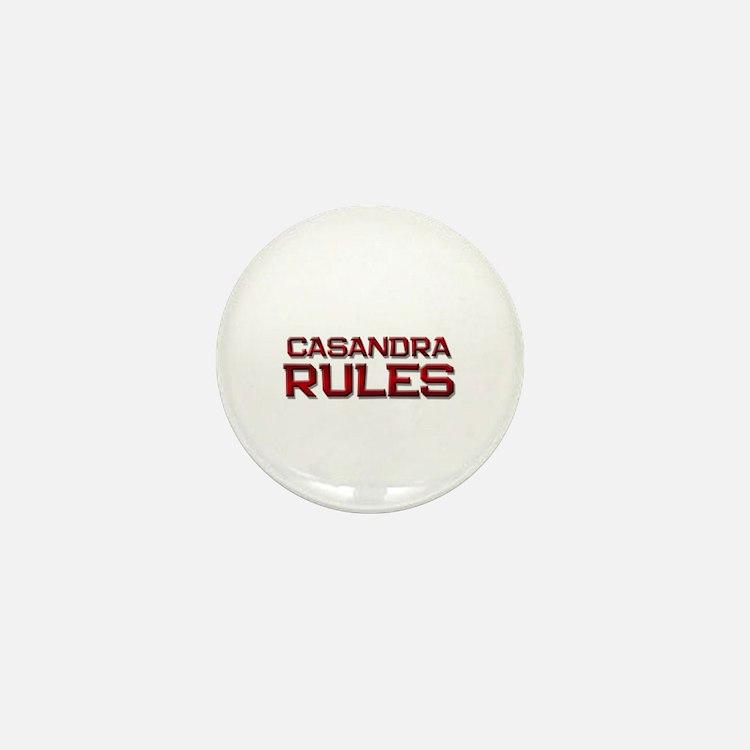 casandra rules Mini Button