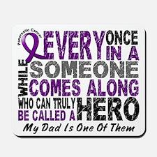 Hero Comes Along Dad Pancreatic Cancer Mousepad