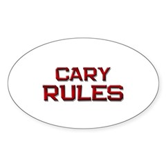 cary rules Oval Sticker