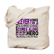 HERO Comes Along 1 Daddy PC Tote Bag