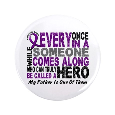"HERO Comes Along 1 Father PC 3.5"" Button"