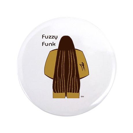 "Fuzzy Funk 3.5"" Button"
