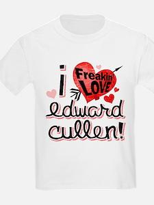I Freakin LOVE Edward Cullen! T-Shirt