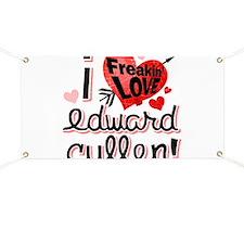 I Freakin LOVE Edward Cullen! Banner