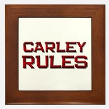 carley rules Framed Tile