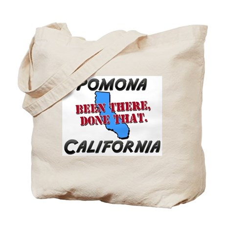 pomona california - been there, done that Tote Bag