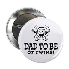 "Dad To Be Twins 2.25"" Button"