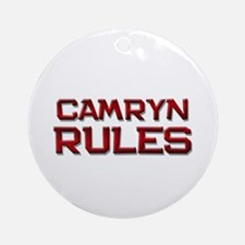 camryn rules Ornament (Round)