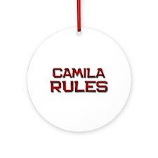 camila rules Ornament (Round)