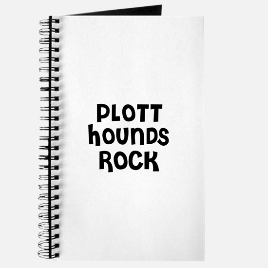 PLOTT HOUNDS ROCK Journal
