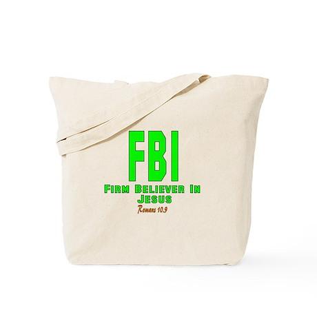 FBI: FIRM BELIEVER IN JESUS Tote Bag