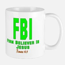FBI: FIRM BELIEVER IN JESUS Mug