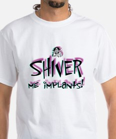 Shiver Me Implants - Shirt