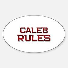 caleb rules Oval Decal