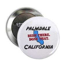 """palmdale california - been there, done that 2.25"""""""