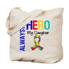 Autism Hero Daughter Tote Bag