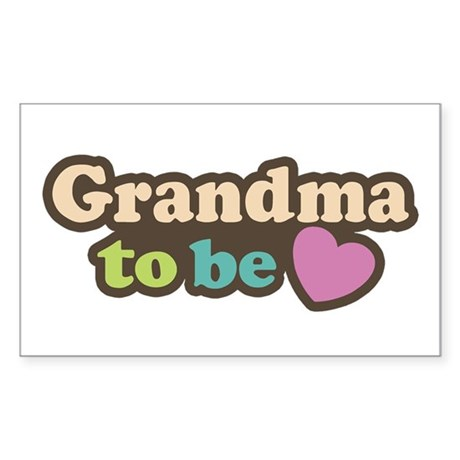 Grandma To Be Rectangle Sticker