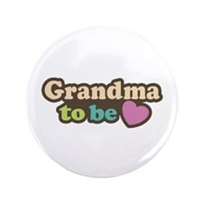 "Grandma To Be 3.5"" Button"