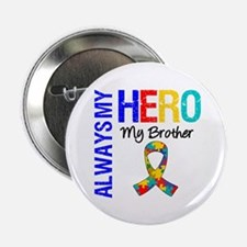 """Autism Hero Brother 2.25"""" Button"""