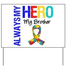 Autism Hero Brother Yard Sign