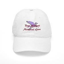 No Maternal Gene Baseball Baseball Cap