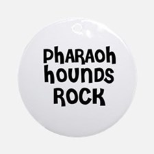 PHARAOH HOUNDS ROCK Ornament (Round)